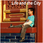 Life and the City