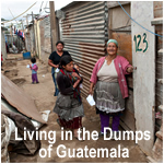 Living in the Dumps of Guatemala