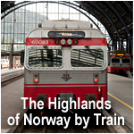 The Highlands of Norway by Train